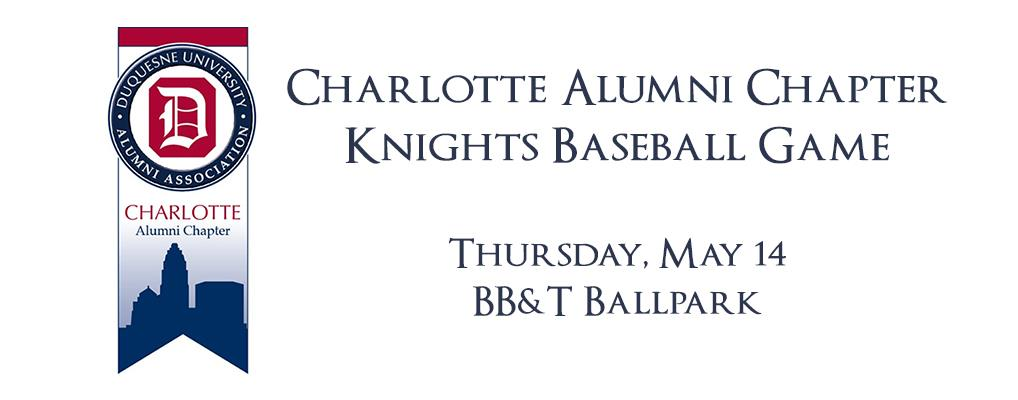 Charlotte Chapter Knights Baseball Game